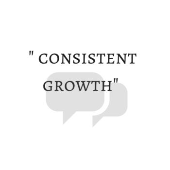 consistent growth