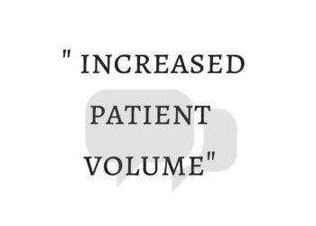 increased patient volume
