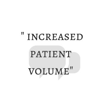 increased patient volume