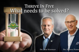 Thrive In Five- What Needs to Be Solved