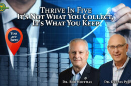 Chiropractic Practice Building: It's Not What You Collect, It's What You Keep